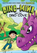 Dino-Mike and the Dinosaur Cove (Dino-Mike!