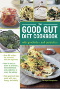 The Good Gut Diet Cookbook
