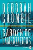 Garden of Lamentations (Duncan Kincaid/Gemma James Novels  [Large Print]