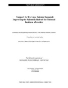 Support for Forensic Science Research: