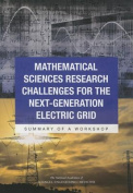 Mathematical Sciences Research Challenges for the Next-Generation Electric Grid: