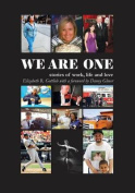 We Are One - Stories of Work, Life and Love
