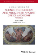 Companion to Science, Technology, and Medicine in Ancient Greece and Rome