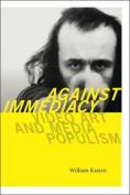 Against Immediacy