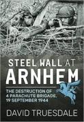 Steel Wall at Arnhem