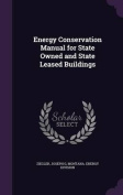 Energy Conservation Manual for State Owned and State Leased Buildings