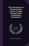 The Contribution of Nonassociative Factors to Cebus Monkey Eyelid Conditioning Performance