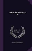 Industrial Peace Vol IV