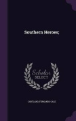 Southern Heroes;