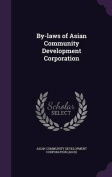 By-Laws of Asian Community Development Corporation