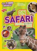 National Geographic Kids on Safari Sticker Activity Book