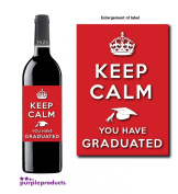 Keep Calm Graduation Congratulations Wine bottle label Celebration Gift for Women and Men.