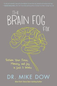 The Brain Fog Fix