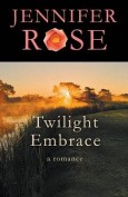 Twilight Embrace: A Romance