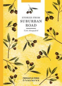Stories from Suburban Road