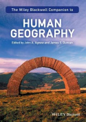 The Wiley-Blackwell Companion to Human Geography