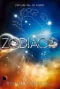 Zodiaco: Cuidate del 13 Signo [Spanish]