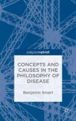 The Concepts and Causes in the Philosophy of Disease
