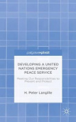 Developing a United Nations Emergency Peace Service