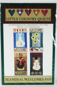 Seasonal Welcomes #118 by Little Country Quilts