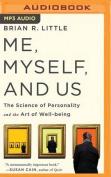 Me, Myself, and Us [Audio]