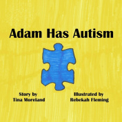 Adam Has Autism