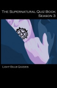 The Supernatural Quiz Book