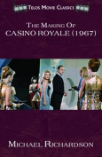 The Making of Casino Royale