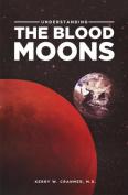 Word & Spirit Resources 121858 Understanding The Blood Moons