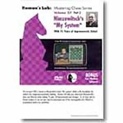 Roman's Lab Chess DVD - Volume 27 - Nimzowitsch : My System Volume 2