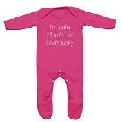 I Am Cute, Moms Hot, Dads Lucky Baby Romper Sleep Suit