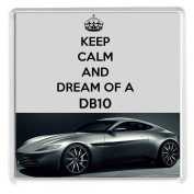 "KEEP CALM AND DREAM OF A DB10 Drinks Coaster with an image of a Silver Aston Martin DB10 as driven by James Bond 18cm the film Spectre from our Keep Calm and Carry On series - an original ""sorry I couldn't get you the real thing"" Birthday or Christma .."