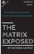 The Matrix Exposed