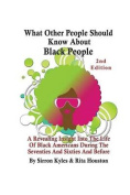 What Other People Should Know about Black People 2nd Edition
