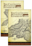 The Calvinistic Methodist Fathers of Wales