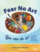 Fear No Art