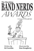 The Marching Band Nerds Awards