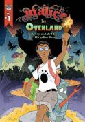Malice in Ovenland, Volume 1