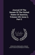 Journal of the Senate of the United States of America, Volume 105, Issue 2, Part 2