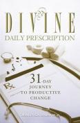 Divine Daily Prescription