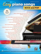Alfred's Easy Piano Songs -- Rock & Pop  : 50 Hits from Across the Decades