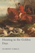 Hunting in the Golden Days