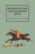 Records of the Old Charlton Hunt