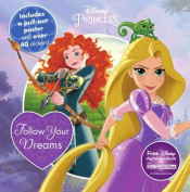 Disney Princess Follow Your Dreams