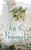 Toss the Bouquet [Audio]