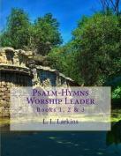 Psalm-Hymns Worship Leader