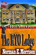 The Ryo Lodge: The Ryo Lodge