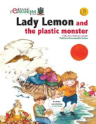 Lady Lemon and the Plastic Monster