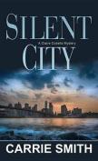 Silent City [Large Print]
