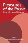 Pleasures of the Prose